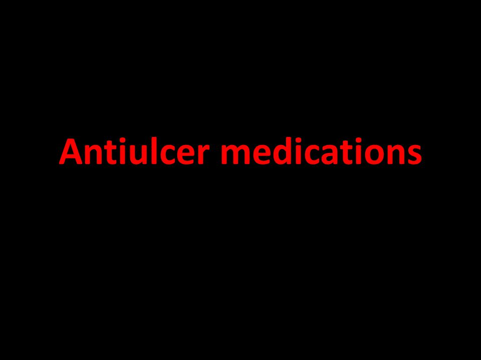 Antiulcer medications