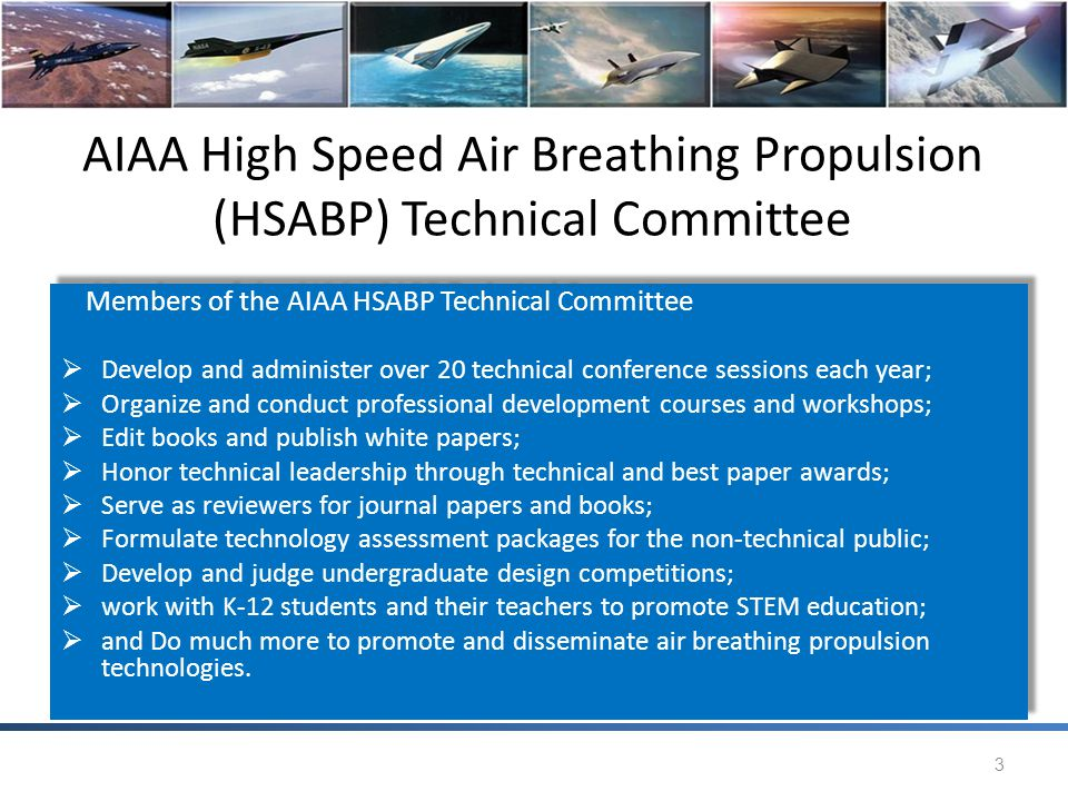 AIAA High Speed Air Breathing Propulsion (HSABP) Technical Committee