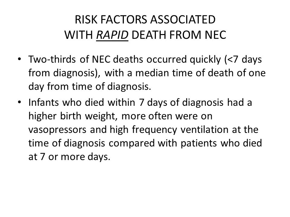RISK FACTORS ASSOCIATED WITH RAPID DEATH FROM NEC