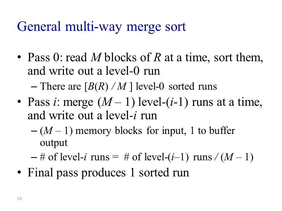 General multi-way merge sort