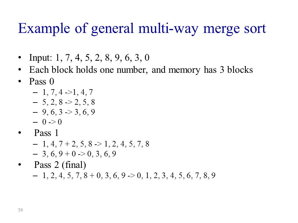 Example of general multi-way merge sort