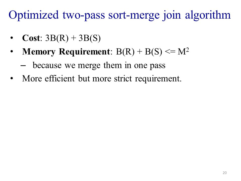 Optimized two-pass sort-merge join algorithm