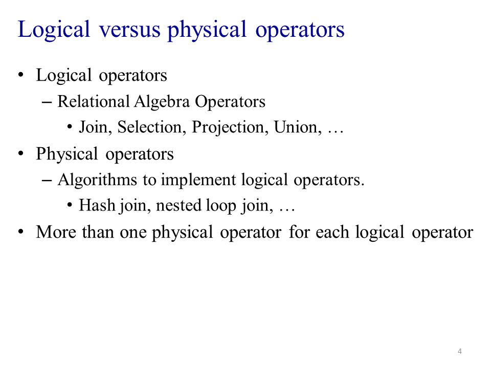 Logical versus physical operators