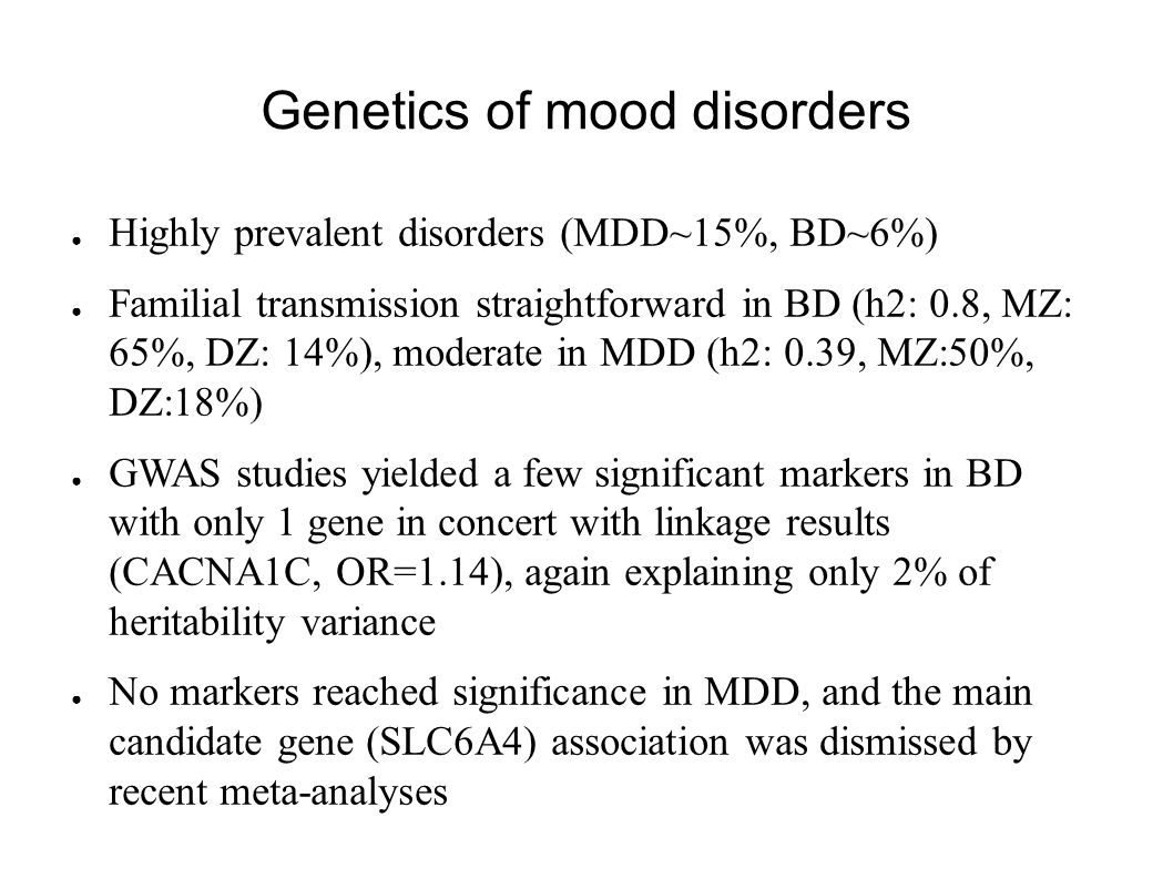 Genetics of mood disorders