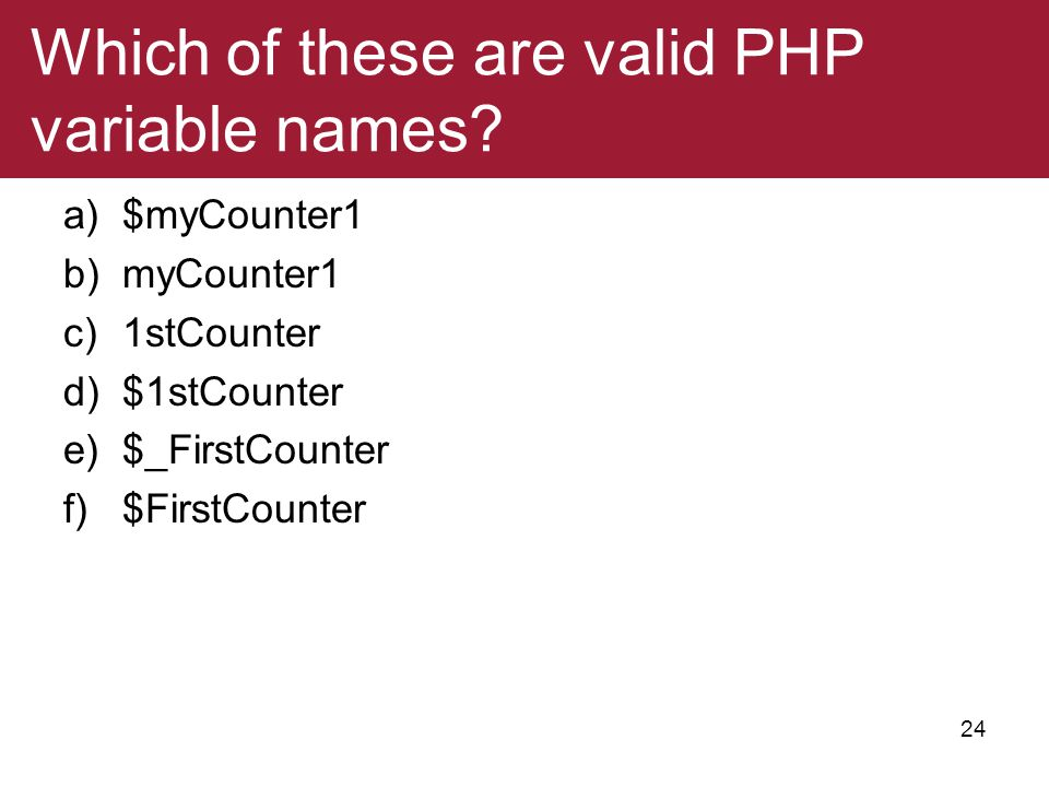 Which of these are valid PHP variable names
