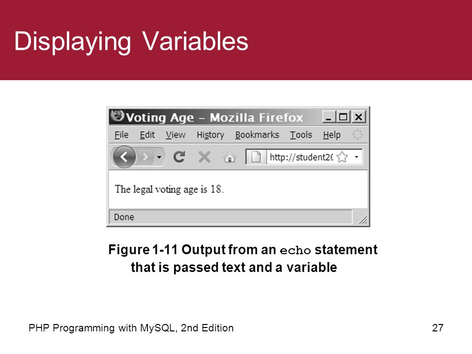 Displaying Variables Figure 1-11 Output from an echo statement