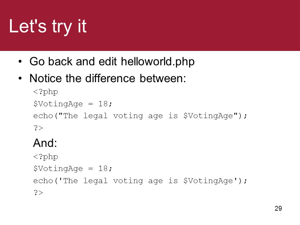 Let s try it Go back and edit helloworld.php