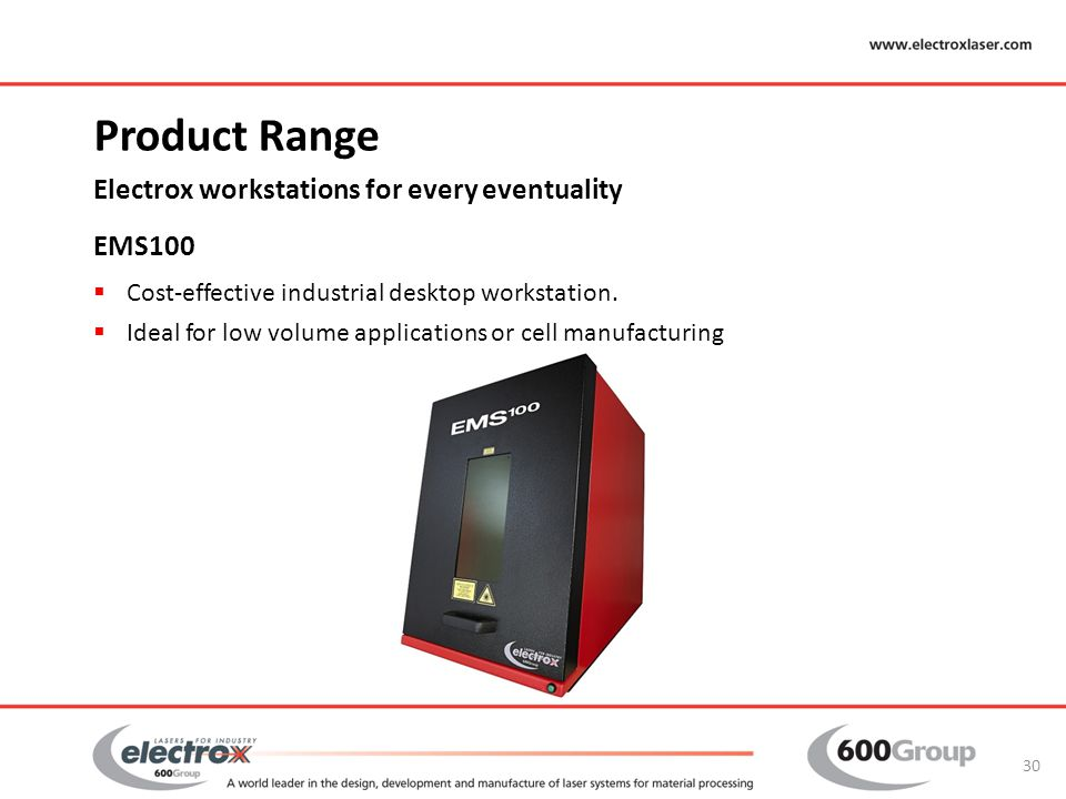 Product Range Electrox workstations for every eventuality EMS100