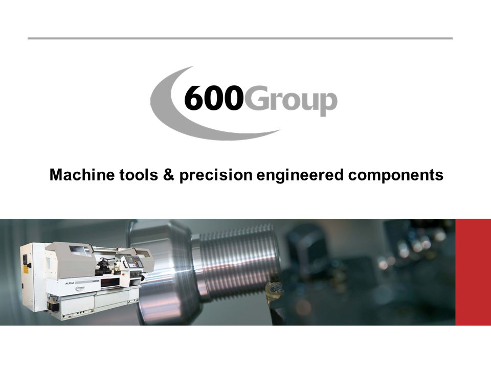 Machine tools & precision engineered components