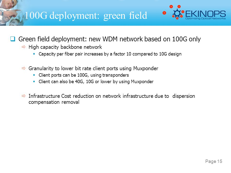 100G deployment: green field