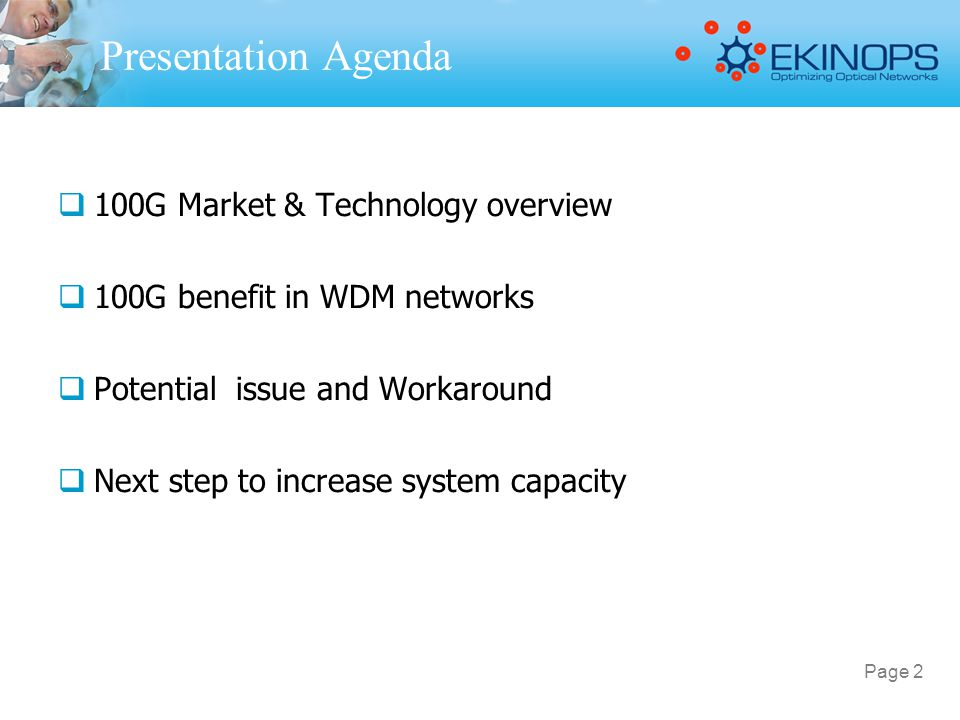 Presentation Agenda 100G Market & Technology overview