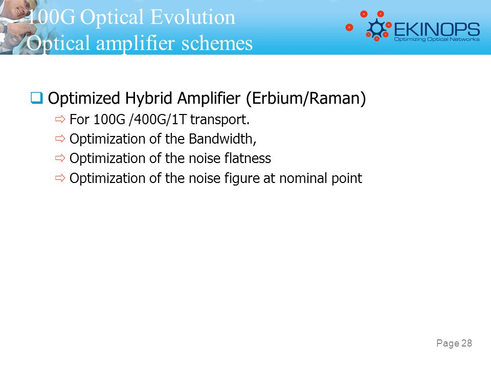100G Optical Evolution Optical amplifier schemes