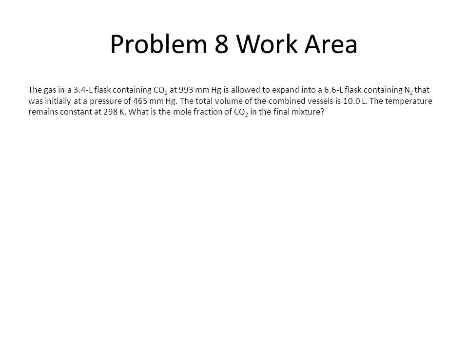 Problem 8 Work Area