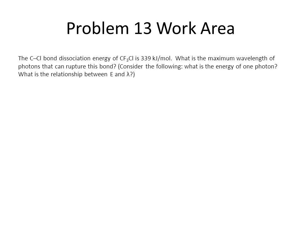 Problem 13 Work Area