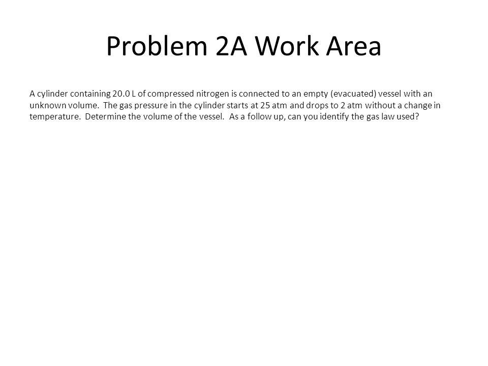 Problem 2A Work Area