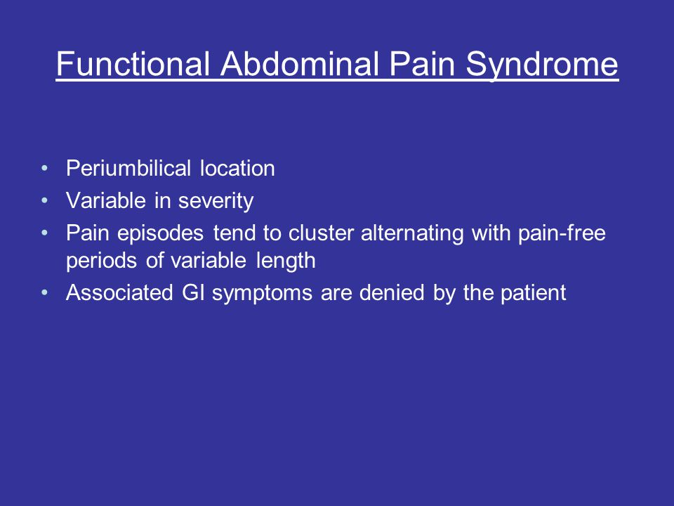 Functional Abdominal Pain Syndrome