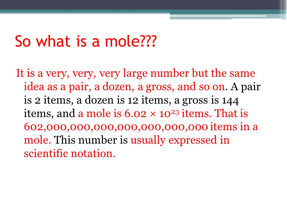 So what is a mole
