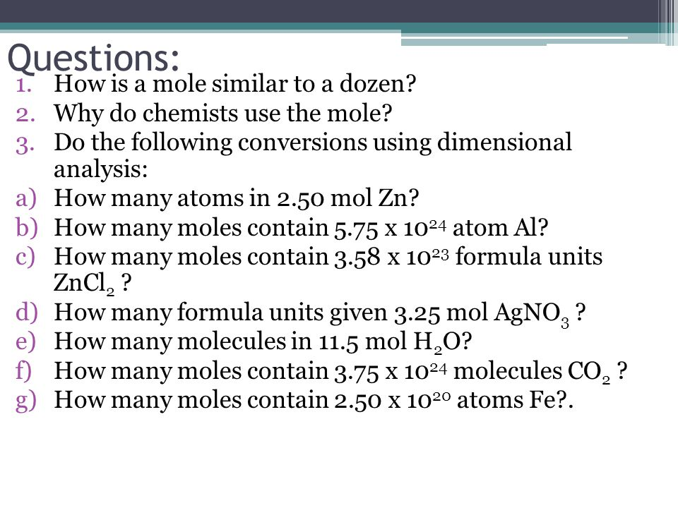 Questions: How is a mole similar to a dozen