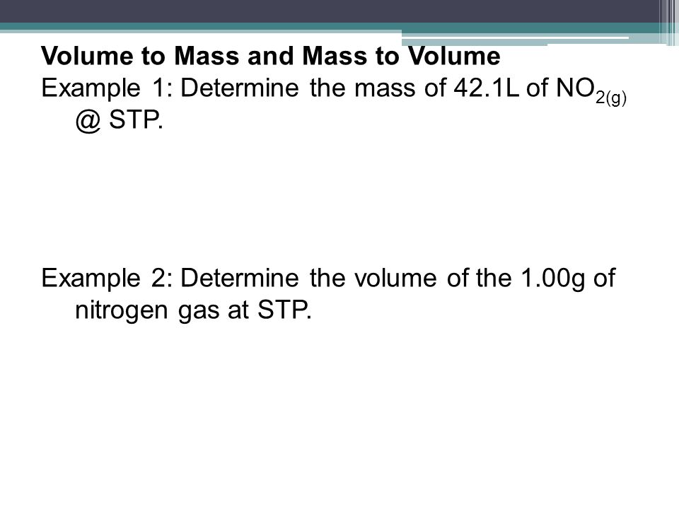 Volume to Mass and Mass to Volume
