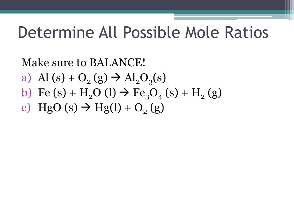 Determine All Possible Mole Ratios