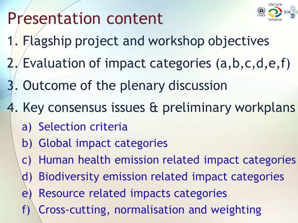 Presentation content 1. Flagship project and workshop objectives