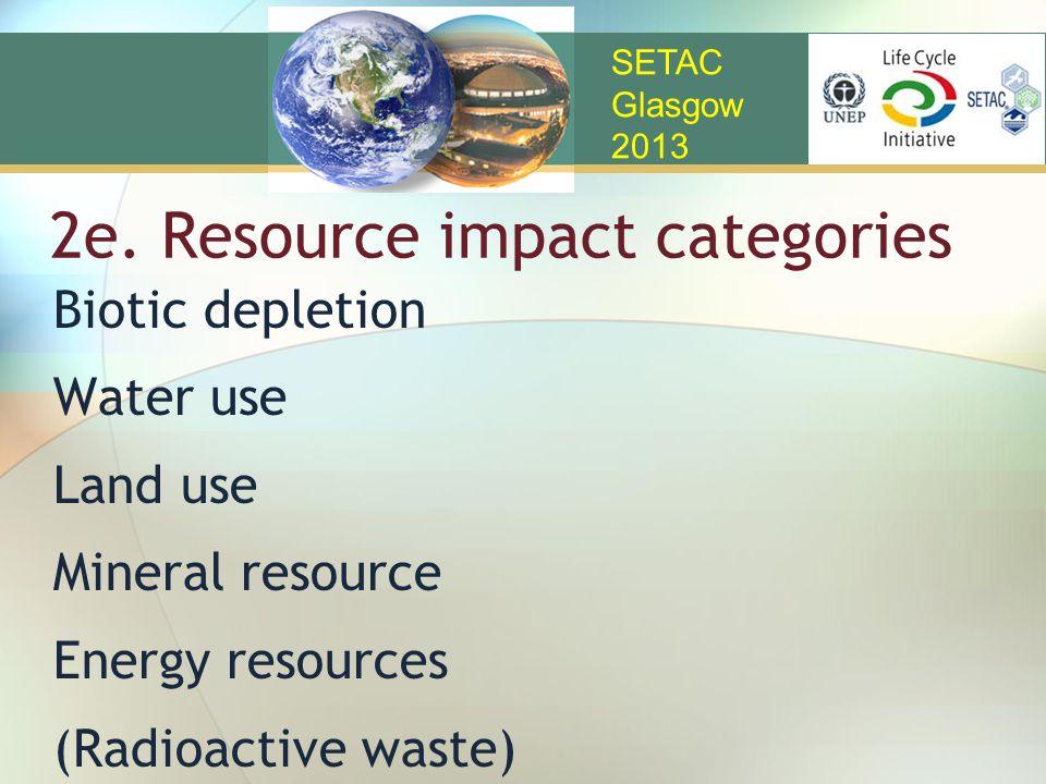 2e. Resource impact categories