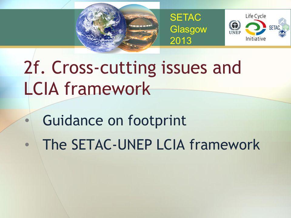 2f. Cross-cutting issues and LCIA framework