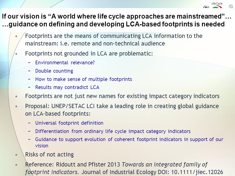 …guidance on defining and developing LCA-based footprints is needed