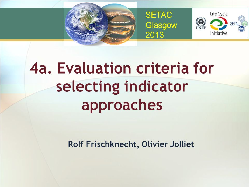 4a. Evaluation criteria for selecting indicator approaches