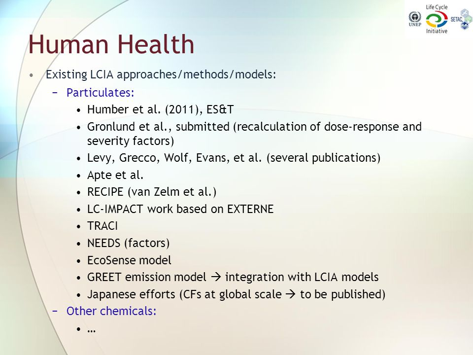 Human Health Existing LCIA approaches/methods/models: Particulates: