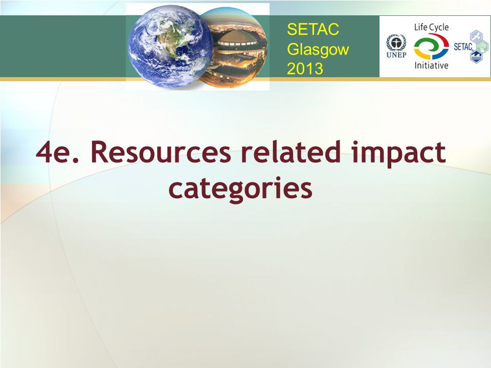 4e. Resources related impact categories