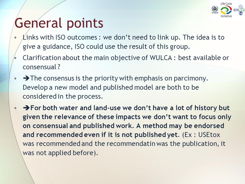 General points Links with ISO outcomes : we don't need to link up. The idea is to give a guidance, ISO could use the result of this group.