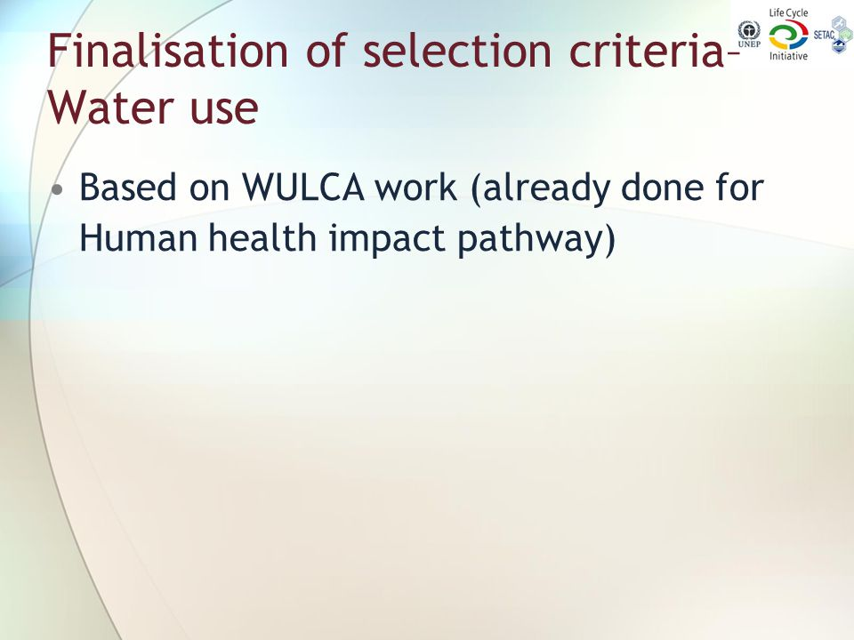 Finalisation of selection criteria– Water use