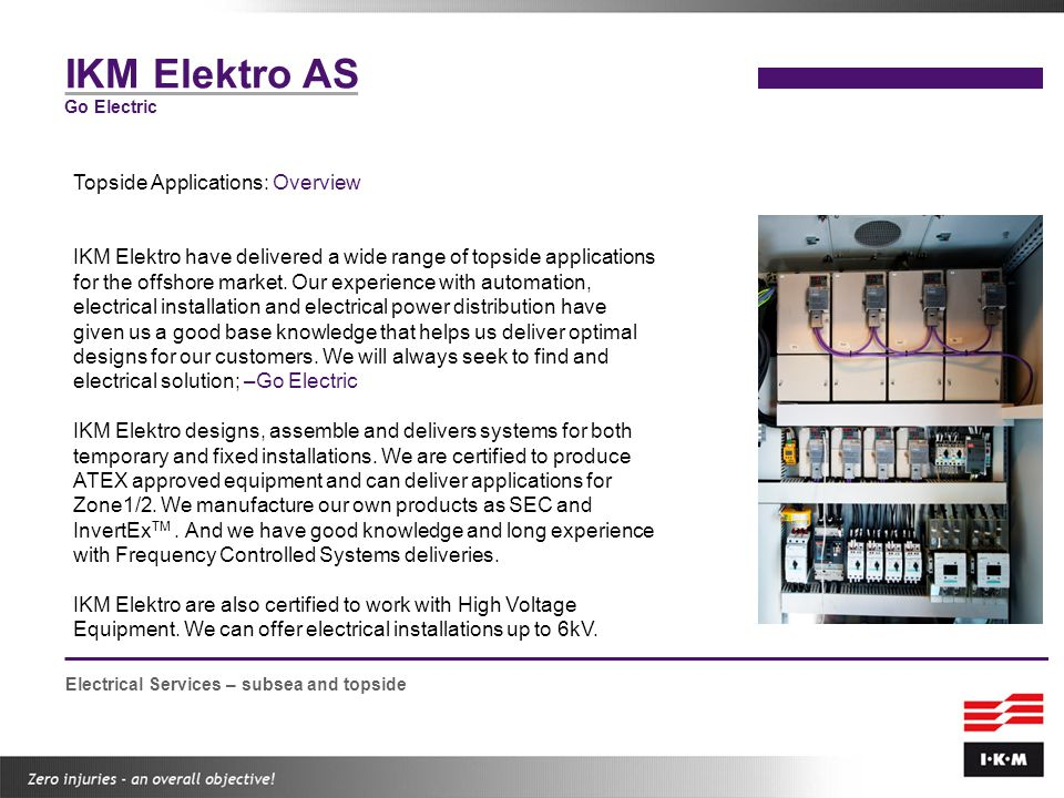 IKM Elektro AS Topside Applications: Overview