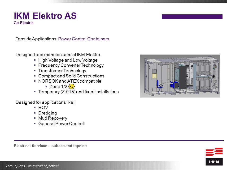 IKM Elektro AS Topside Applications: Power Control Containers