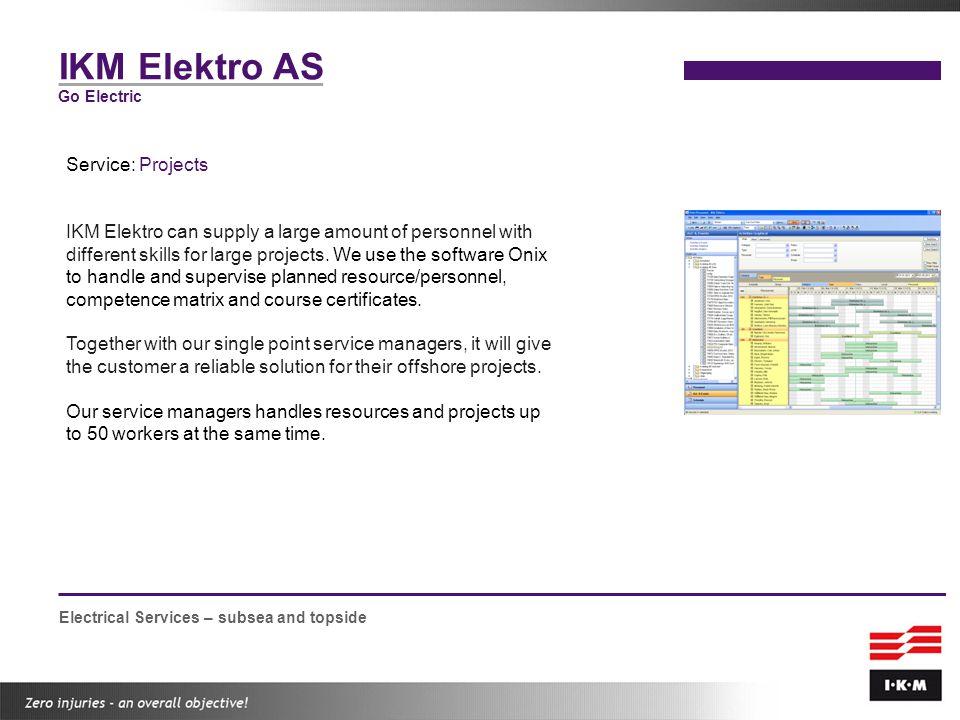 IKM Elektro AS Service: Projects