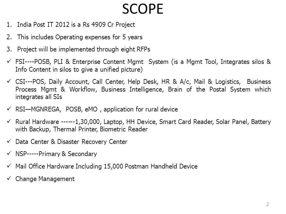 SCOPE India Post IT 2012 is a Rs 4909 Cr Project