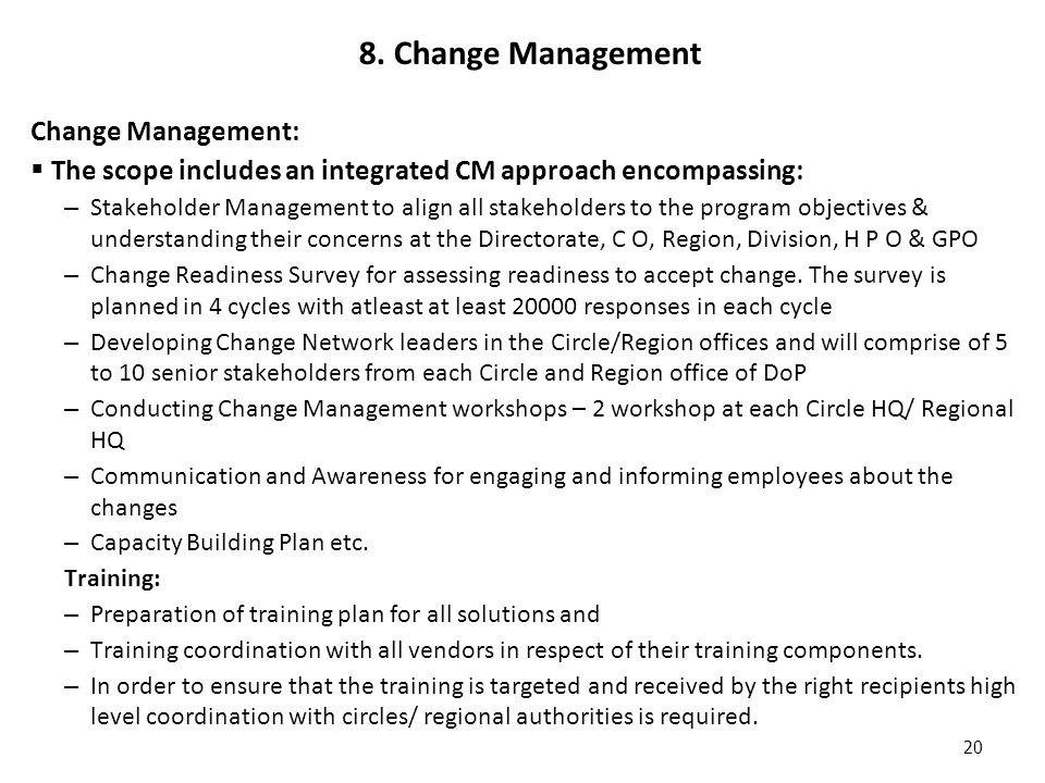 8. Change Management Change Management: