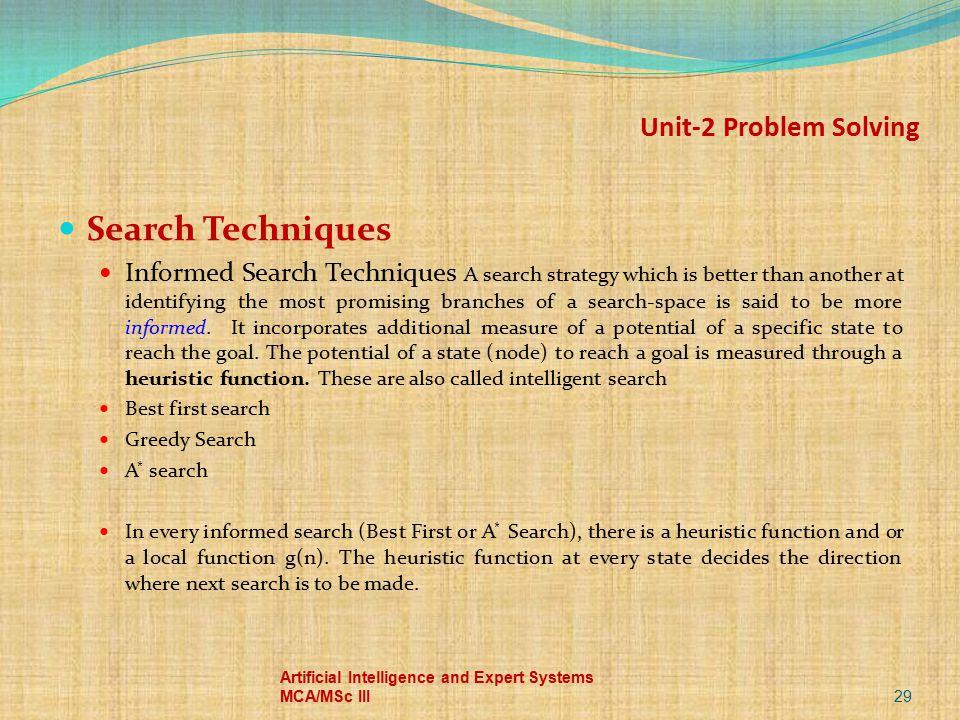 Unit-2 Problem Solving Search Techniques
