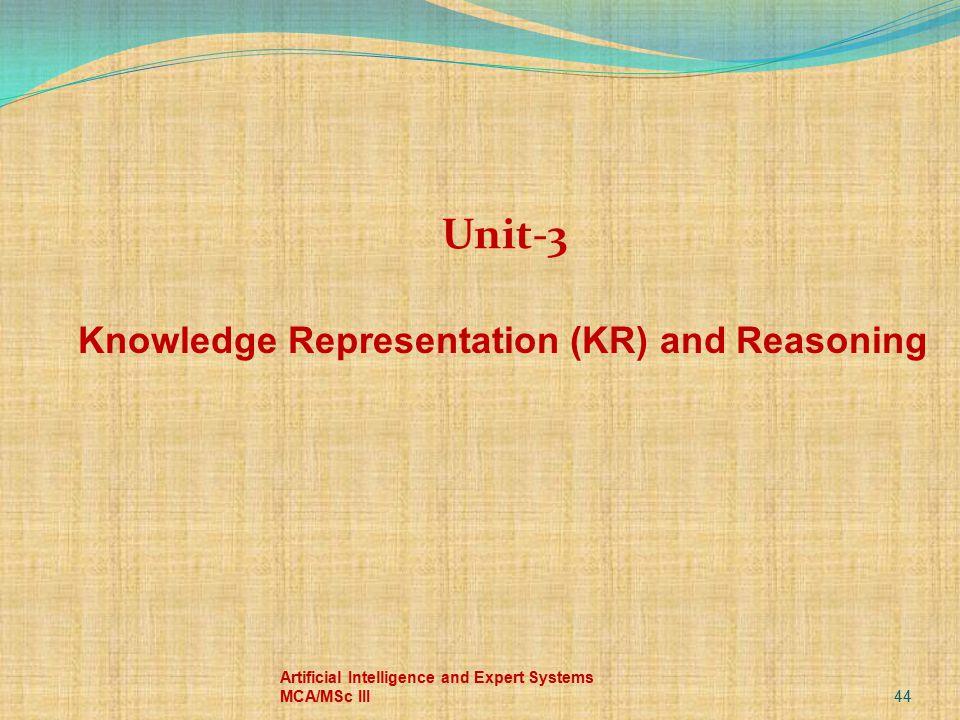 Knowledge Representation (KR) and Reasoning