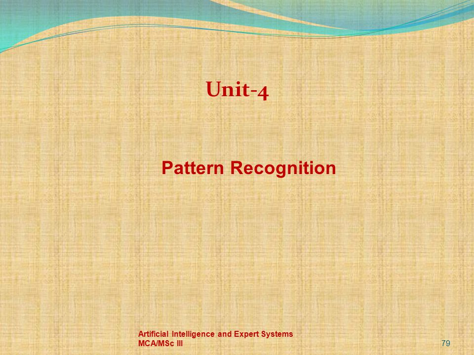 Unit-4 Pattern Recognition