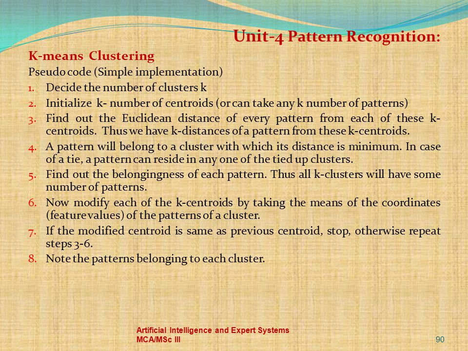 Unit-4 Pattern Recognition: