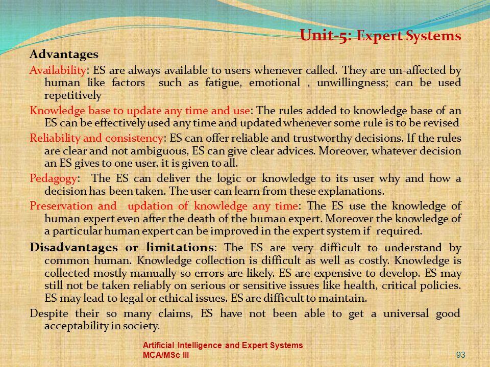 Unit-5: Expert Systems Advantages