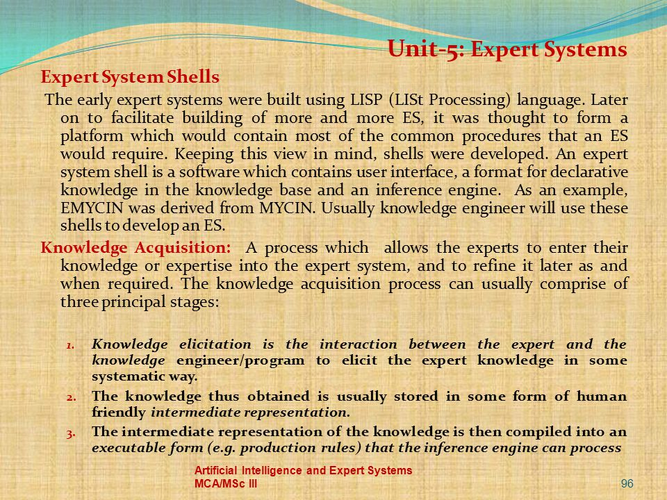 Unit-5: Expert Systems Expert System Shells