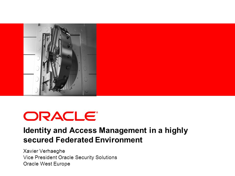 Identity and Access Management in a highly secured Federated Environment