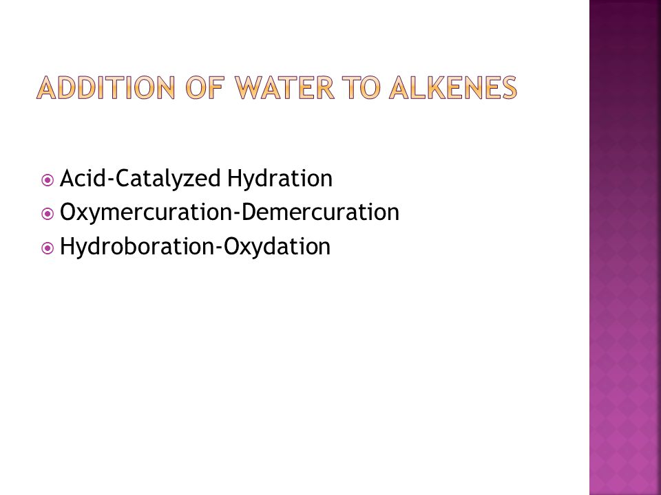 Addition of Water to Alkenes