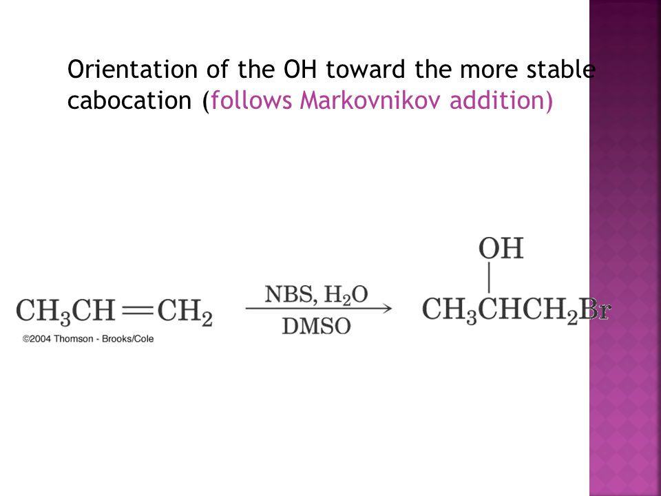 Orientation of the OH toward the more stable cabocation (follows Markovnikov addition)