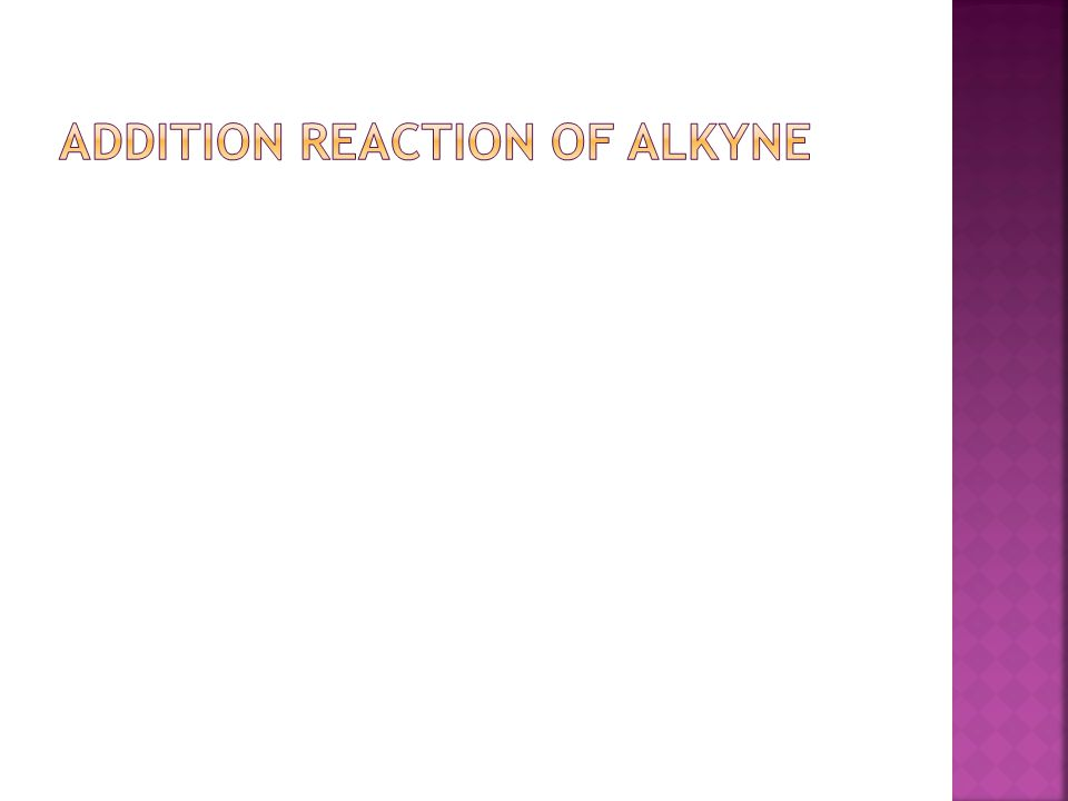 Addition reaction of alkyne