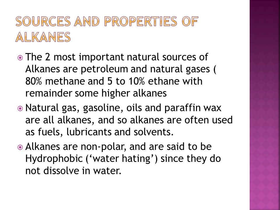 Sources and properties of Alkanes