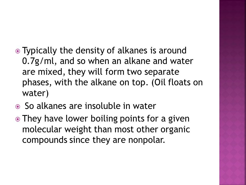 Typically the density of alkanes is around 0